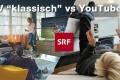 SRF Content: Youtube Nutzung im Vergleich mit TV munzig